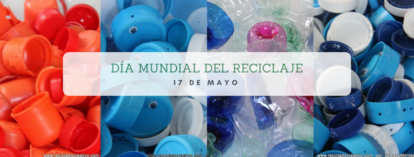 Día Mundial del Reciclaje 2018
