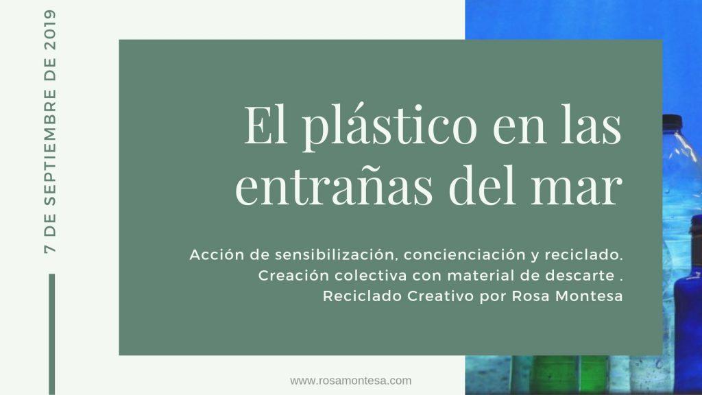 Taller de concienciación: El plástico y las entrañas del mar.