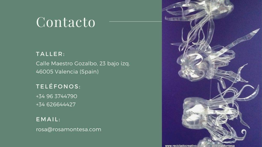 Rosa Montesa. Reciclado Creativo. Contacto